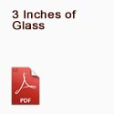 3 Inches of Glass